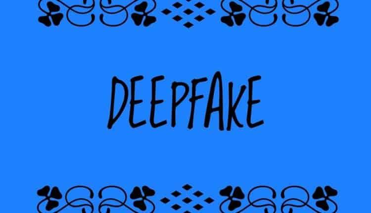 vidéo deep fake